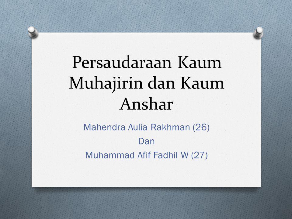 Persaudaraan Kaum Muhajirin dan Kaum Anshar