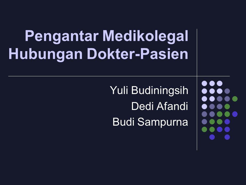 Pengantar Medikolegal Hubungan Dokter-Pasien
