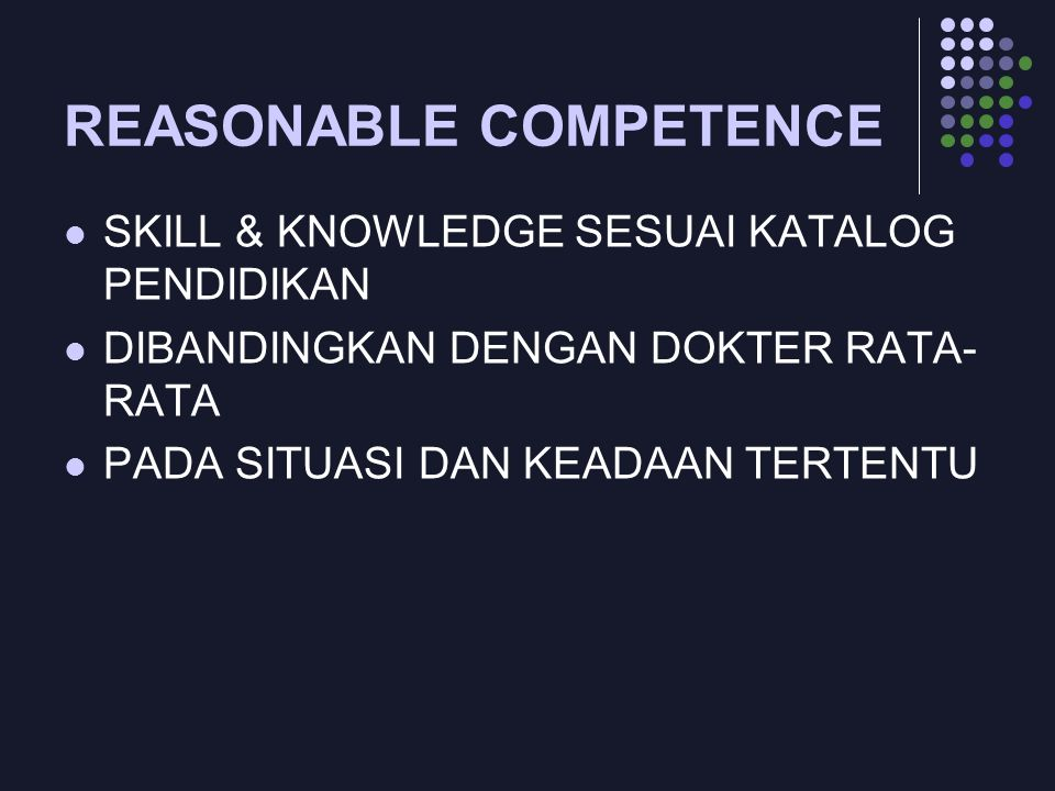 REASONABLE COMPETENCE