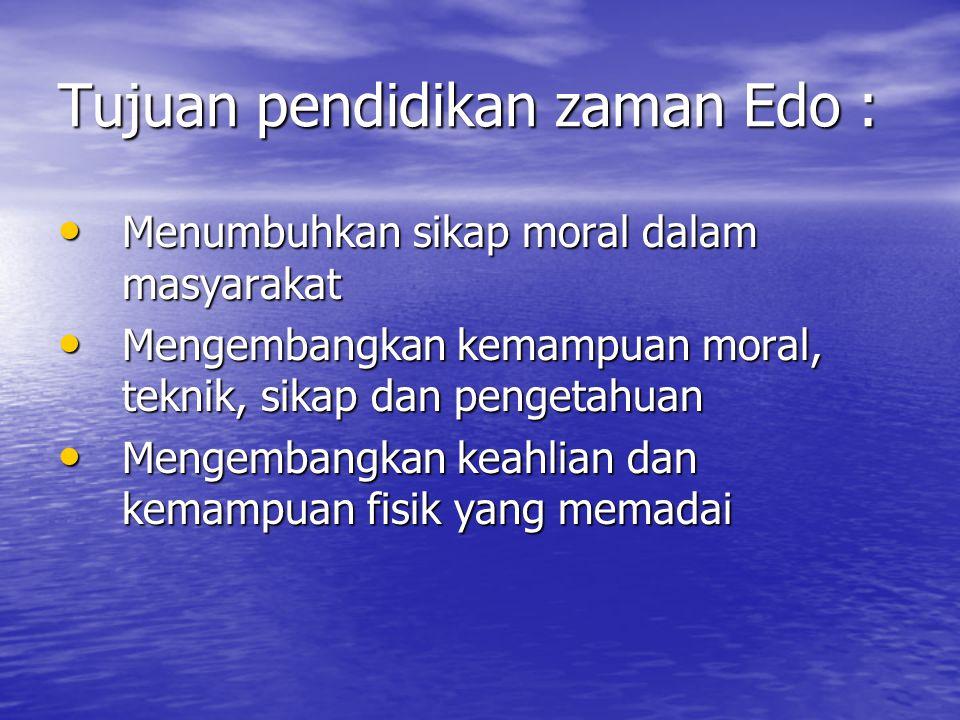 Tujuan pendidikan zaman Edo :