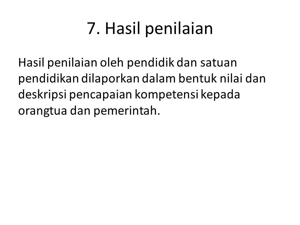 7. Hasil penilaian