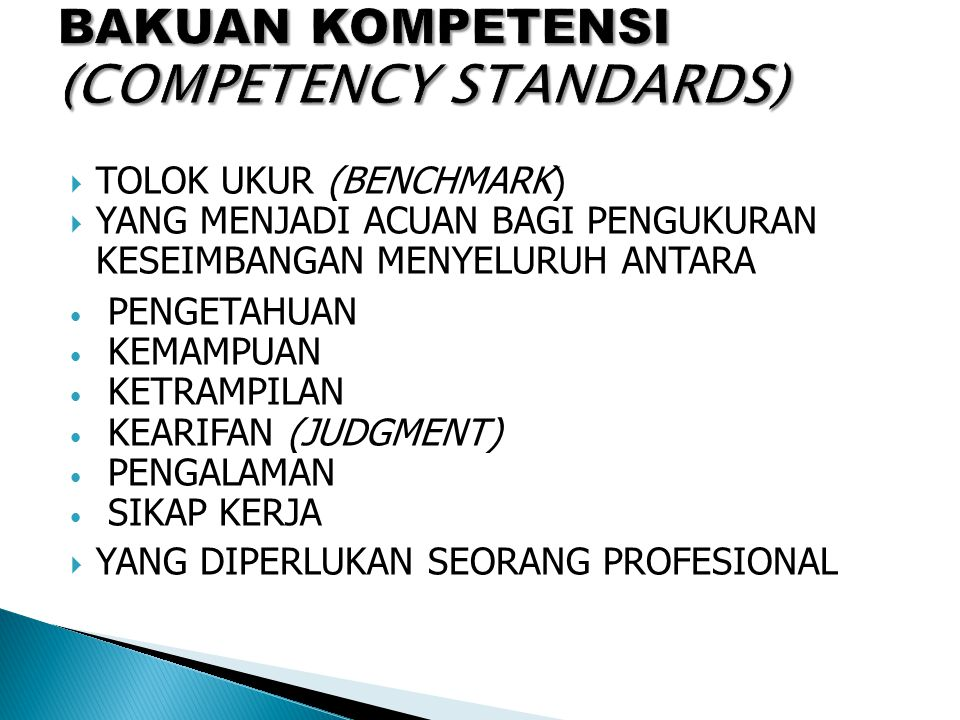 BAKUAN KOMPETENSI (COMPETENCY STANDARDS)