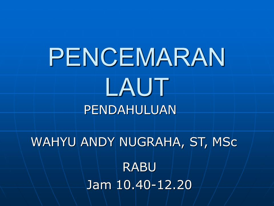 WAHYU ANDY NUGRAHA, ST, MSc