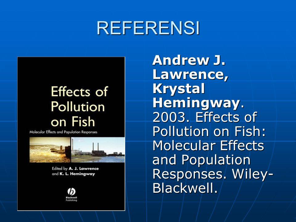 REFERENSI Andrew J. Lawrence, Krystal Hemingway. 2003.