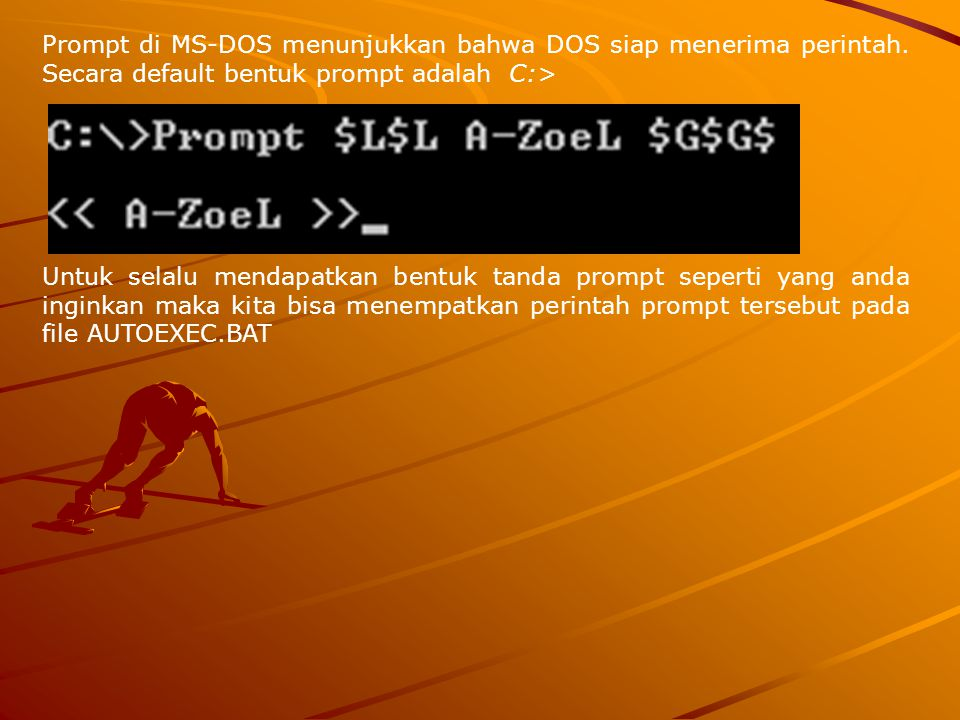 Prompt di MS-DOS menunjukkan bahwa DOS siap menerima perintah