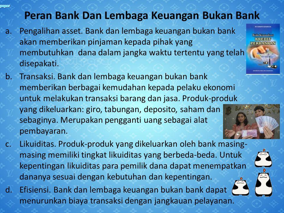 Peran Bank Dan Lembaga Keuangan Bukan Bank
