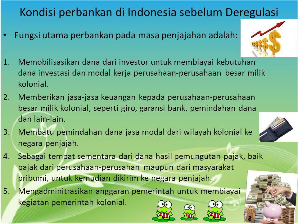 Kondisi perbankan di Indonesia sebelum Deregulasi
