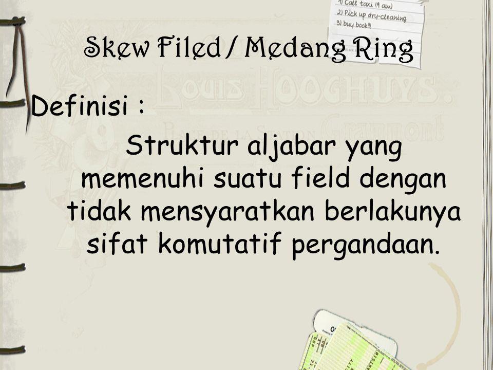 Skew Filed / Medang Ring