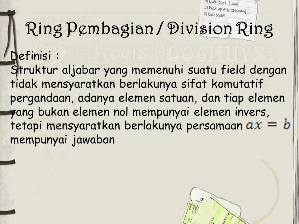 Ring Pembagian / Division Ring