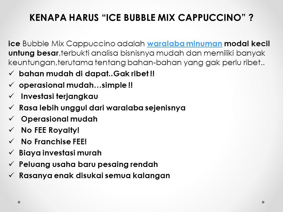 KENAPA HARUS ICE BUBBLE MIX CAPPUCCINO