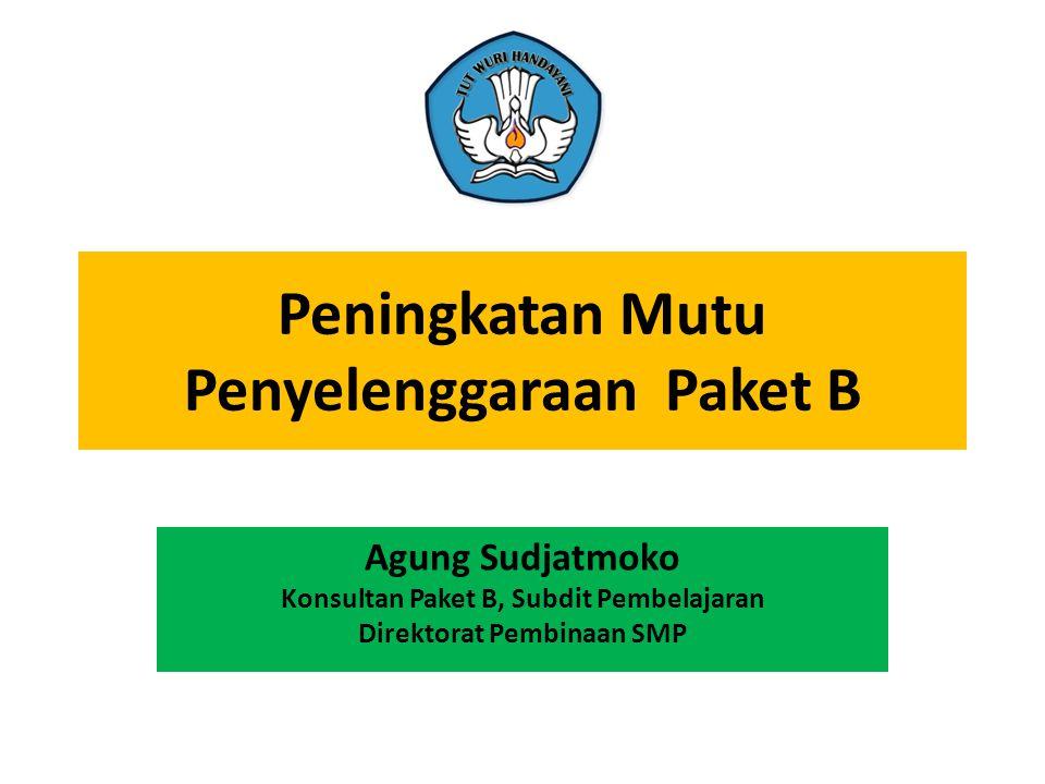 Peningkatan Mutu Penyelenggaraan Paket B