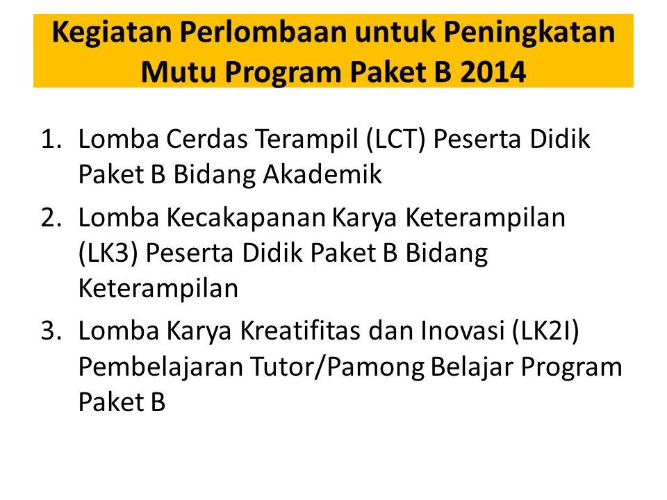 Kegiatan Perlombaan untuk Peningkatan Mutu Program Paket B 2014