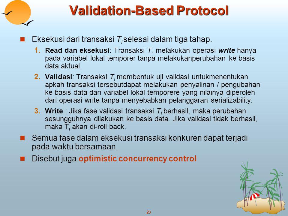 Validation-Based Protocol