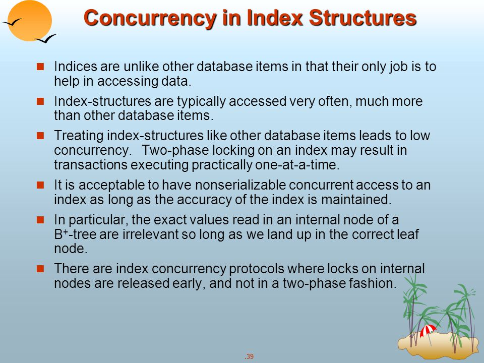 Concurrency in Index Structures