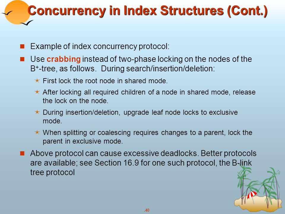 Concurrency in Index Structures (Cont.)