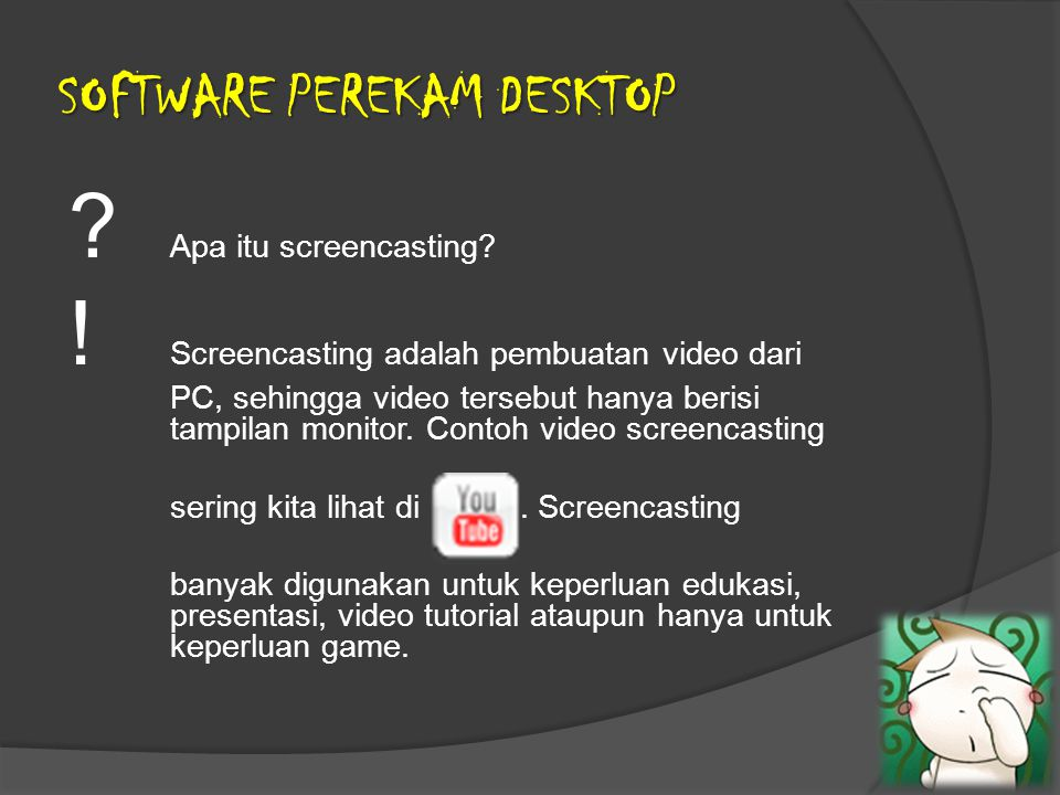 SOFTWARE PEREKAM DESKTOP