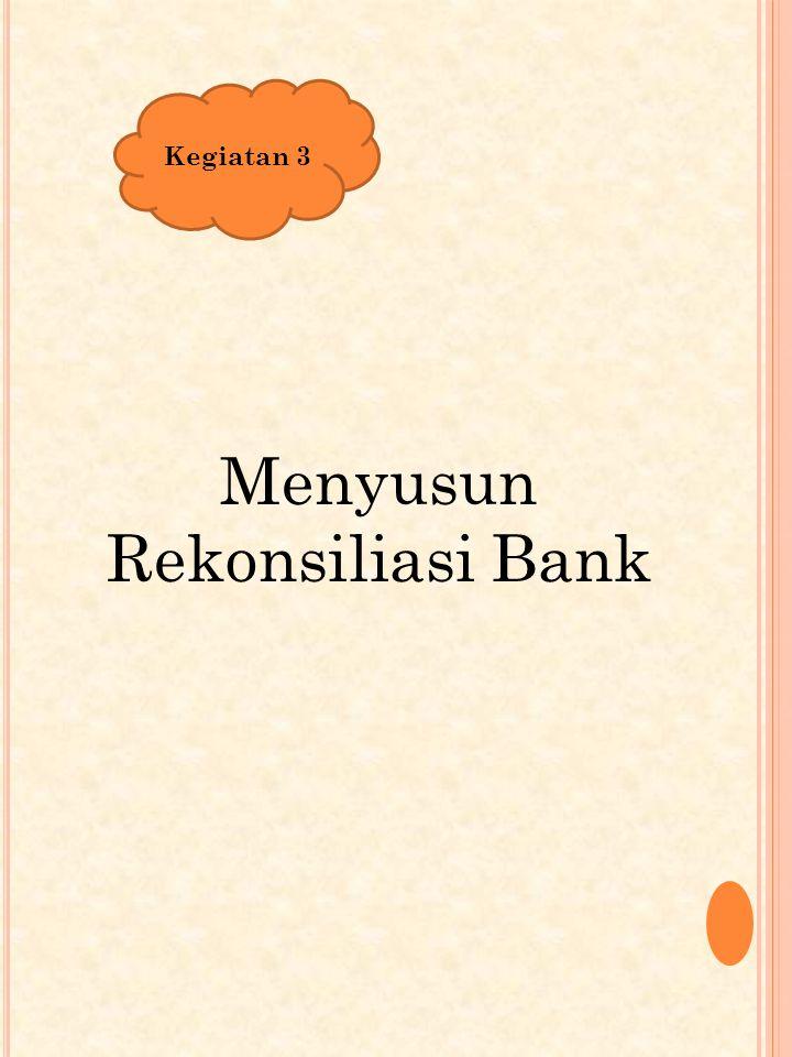 Menyusun Rekonsiliasi Bank