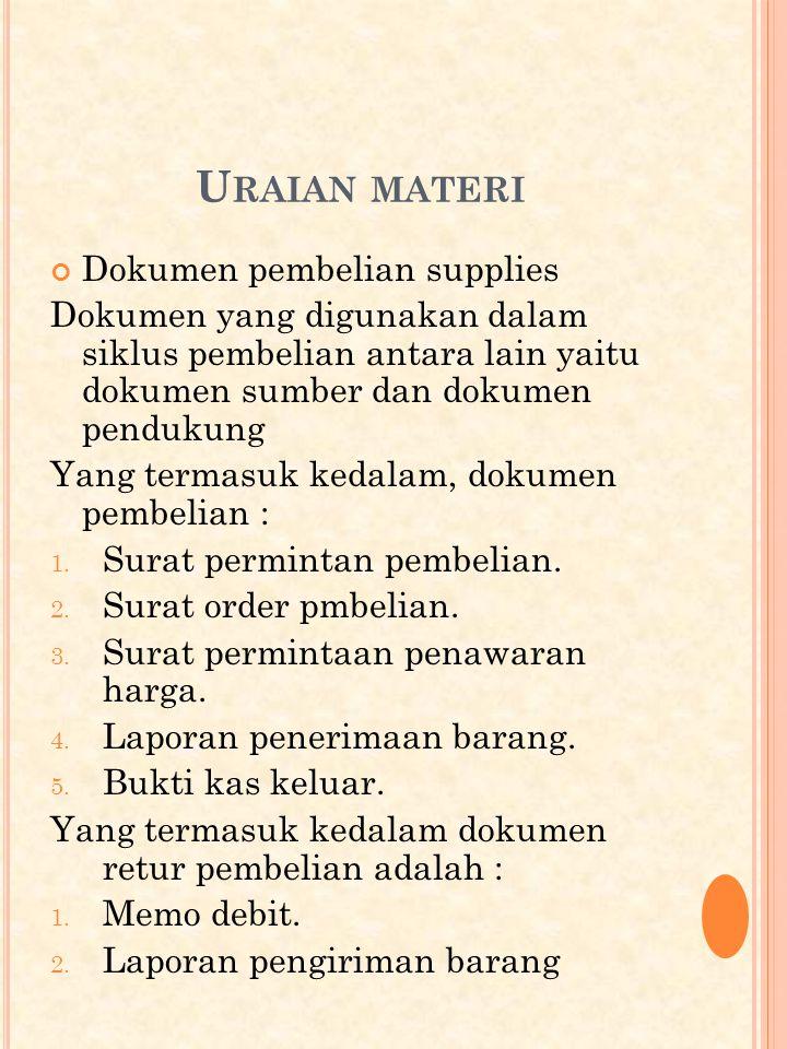 Uraian materi Dokumen pembelian supplies