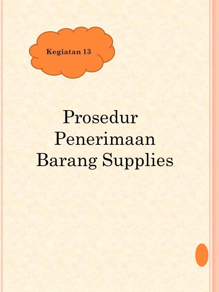 Prosedur Penerimaan Barang Supplies