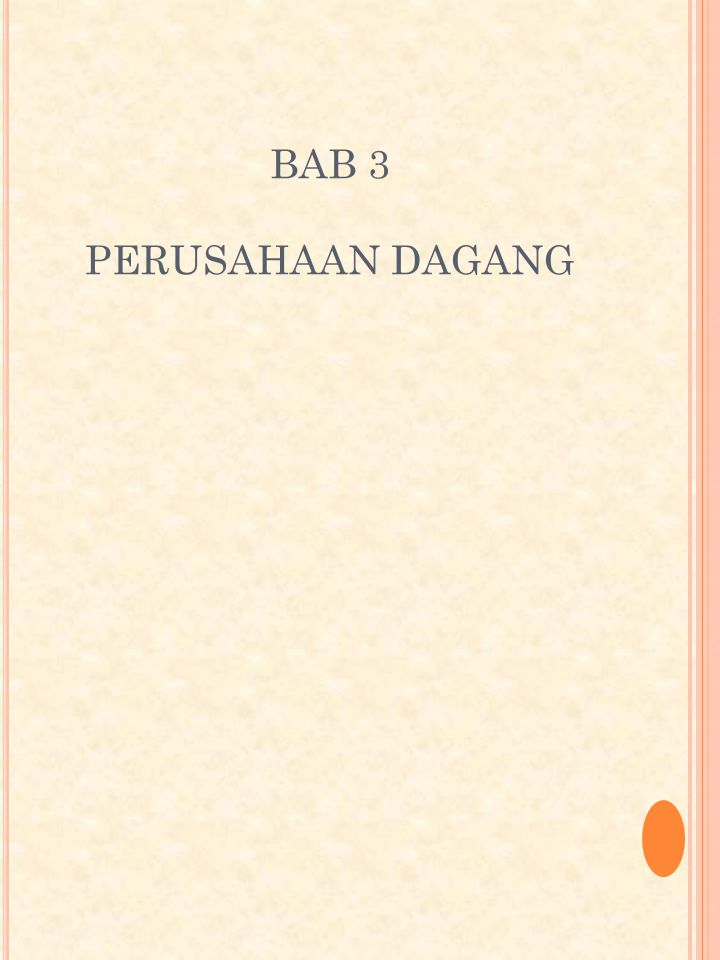 BAB 3 PERUSAHAAN DAGANG