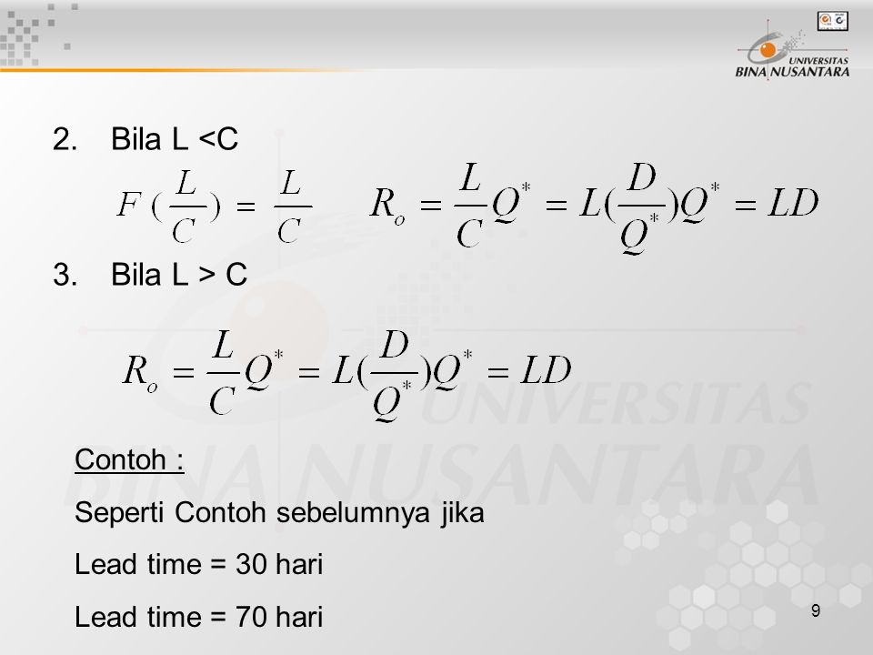 Bila L <C Bila L > C Contoh : Seperti Contoh sebelumnya jika