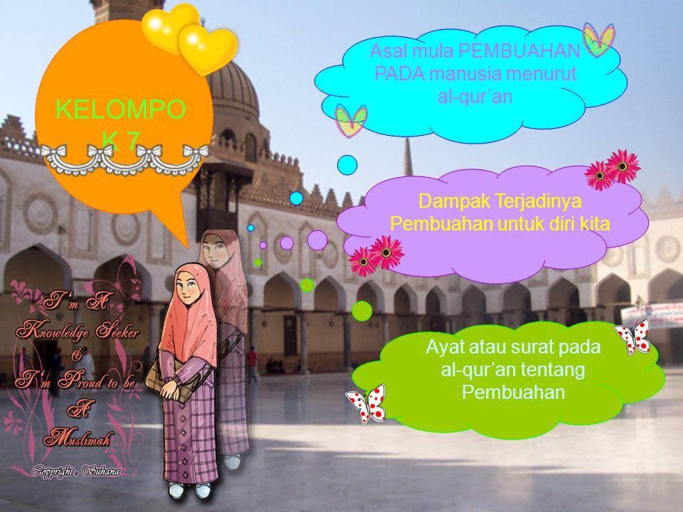 KELOMPOK 7 Asal mula PEMBUAHAN PADA manusia menurut al-qur'an