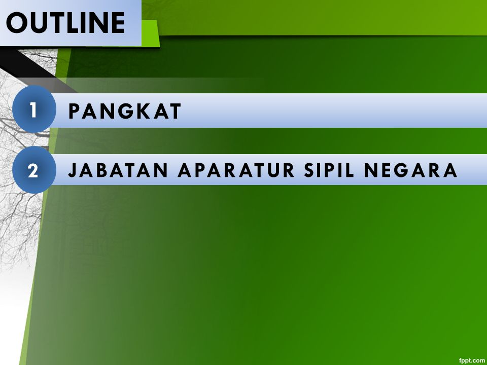 OUTLINE PANGKAT 1 JABATAN APARATUR SIPIL NEGARA 2