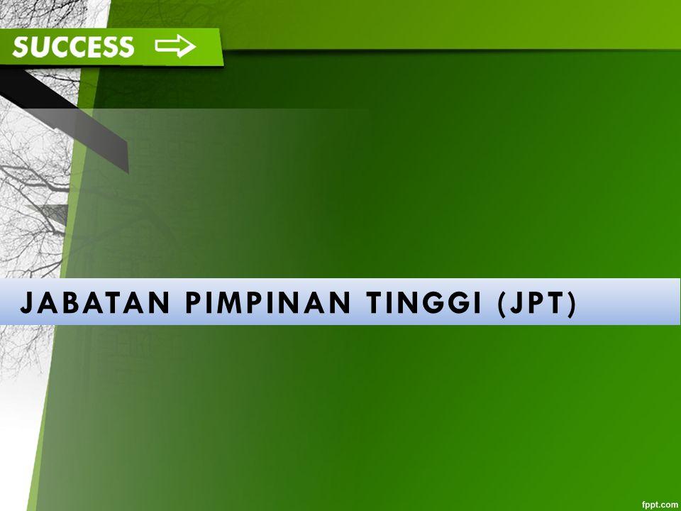 JABATAN PIMPINAN TINGGI (JPT)