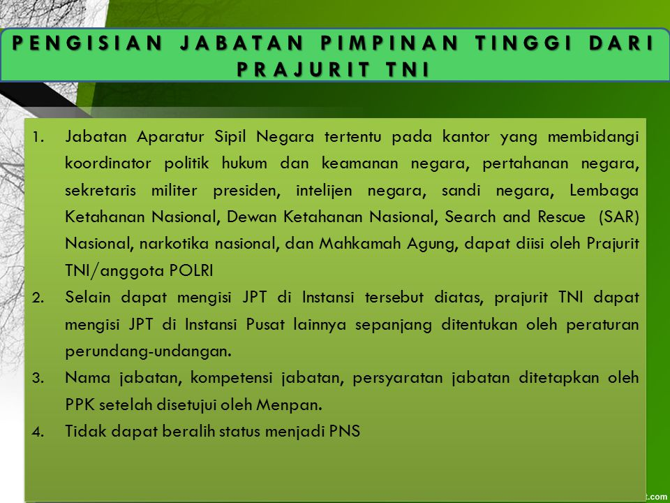 PENGISIAN JABATAN PIMPINAN TINGGI DARI PRAJURIT TNI