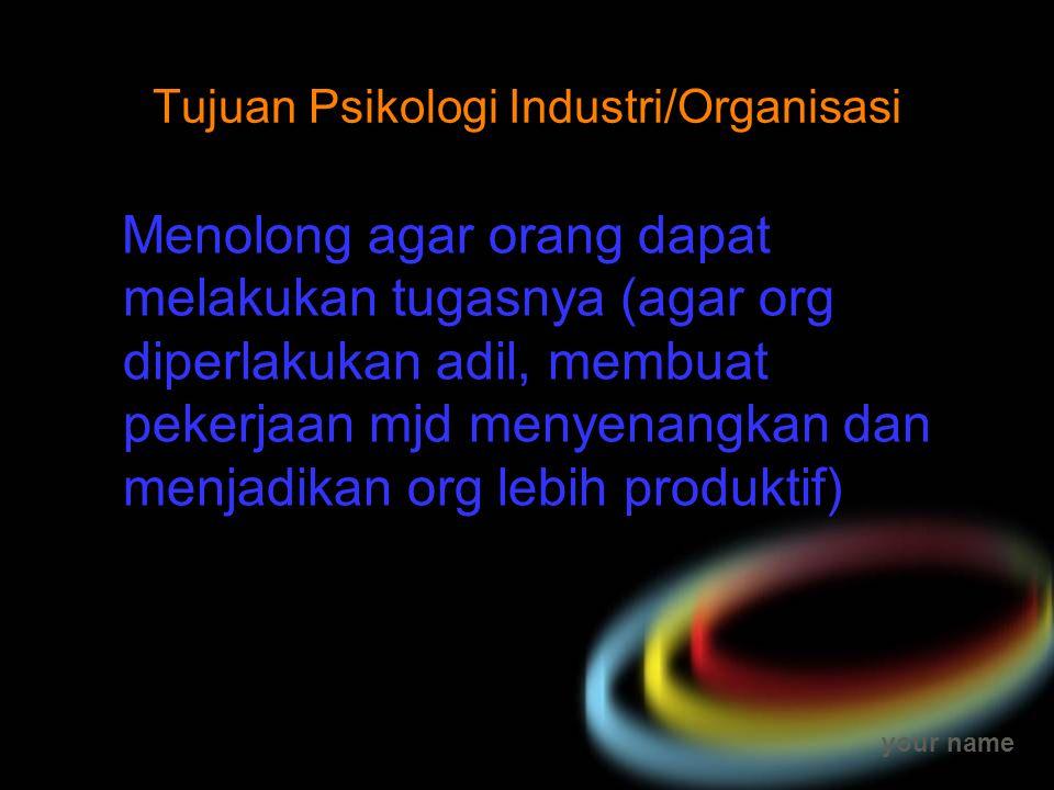 Tujuan Psikologi Industri/Organisasi