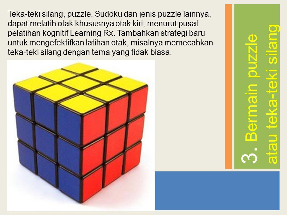 3. Bermain puzzle atau teka-teki silang