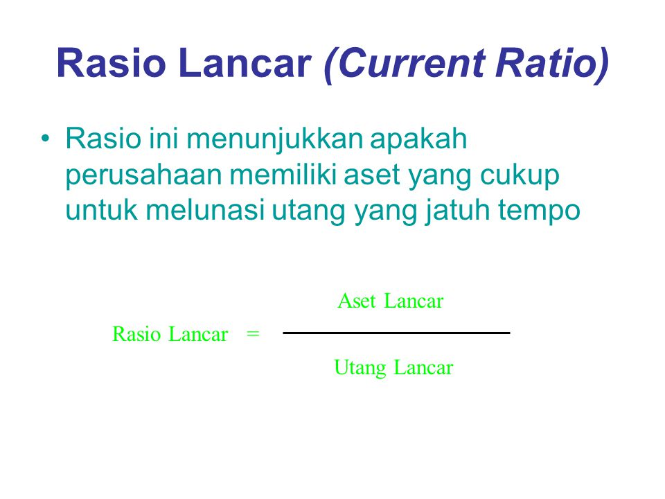 Rasio Lancar (Current Ratio)