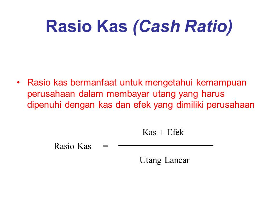 Rasio Kas (Cash Ratio)