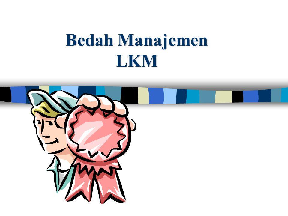 Bedah Manajemen LKM