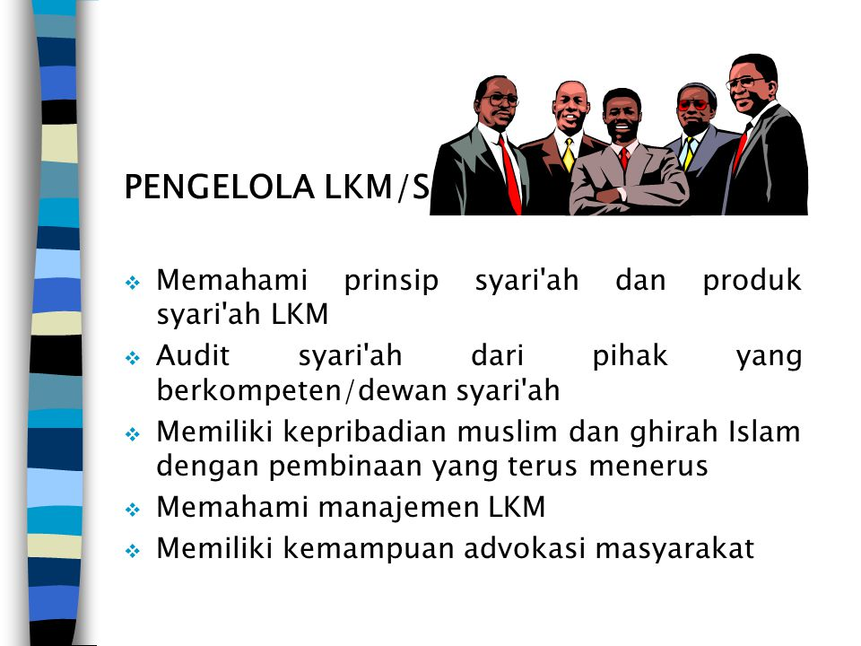 PENGELOLA LKM/S Memahami prinsip syari ah dan produk syari ah LKM