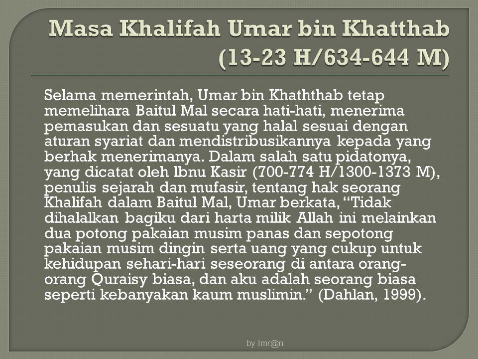 Masa Khalifah Umar bin Khatthab (13-23 H/634-644 M)