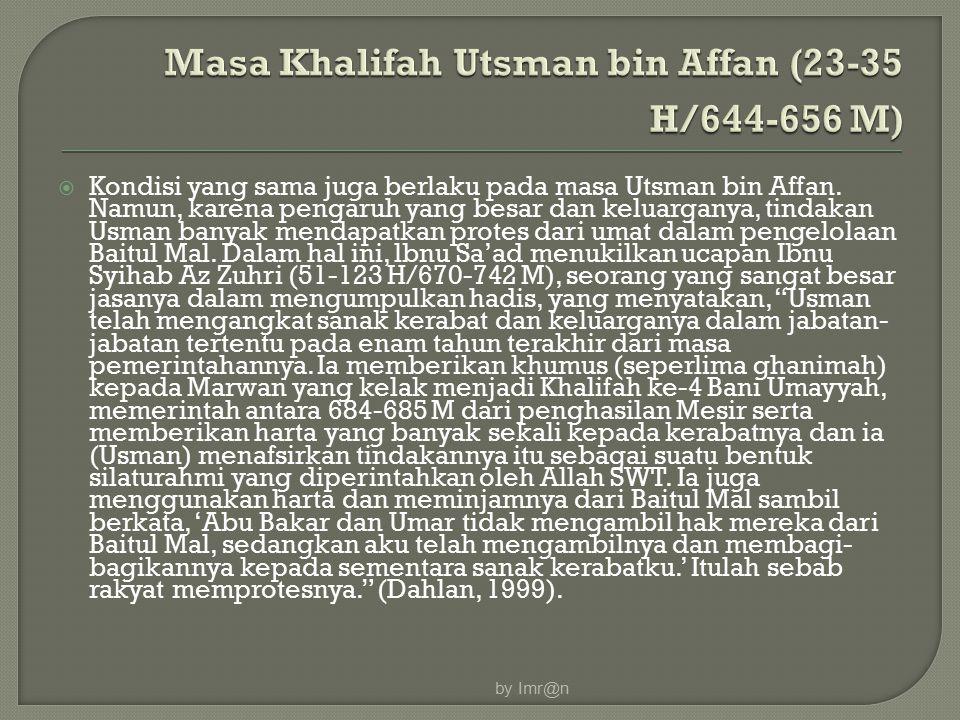 Masa Khalifah Utsman bin Affan (23-35 H/644-656 M)