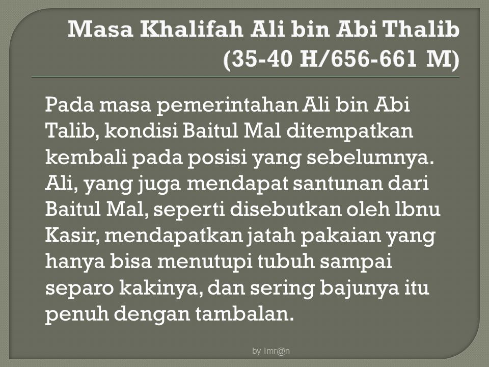 Masa Khalifah Ali bin Abi Thalib (35-40 H/656-661 M)