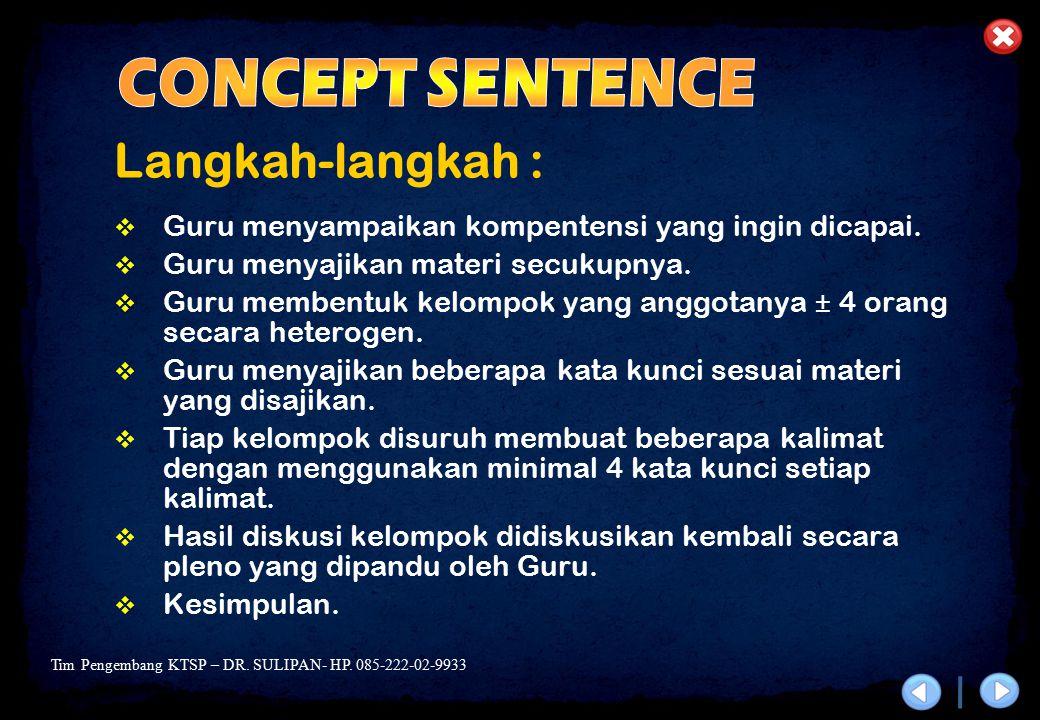 CONCEPT SENTENCE Langkah-langkah :