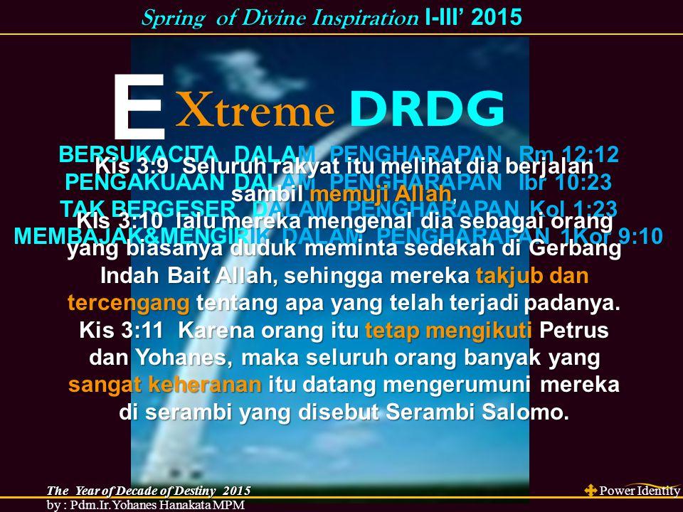 E Xtreme DRDG Spring of Divine Inspiration I-III' 2015