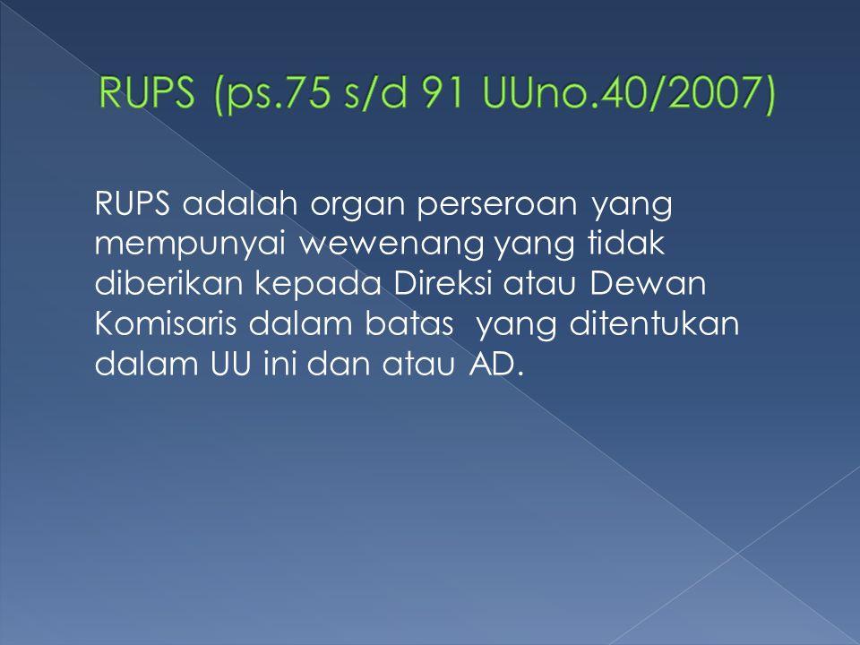 RUPS (ps.75 s/d 91 UUno.40/2007)