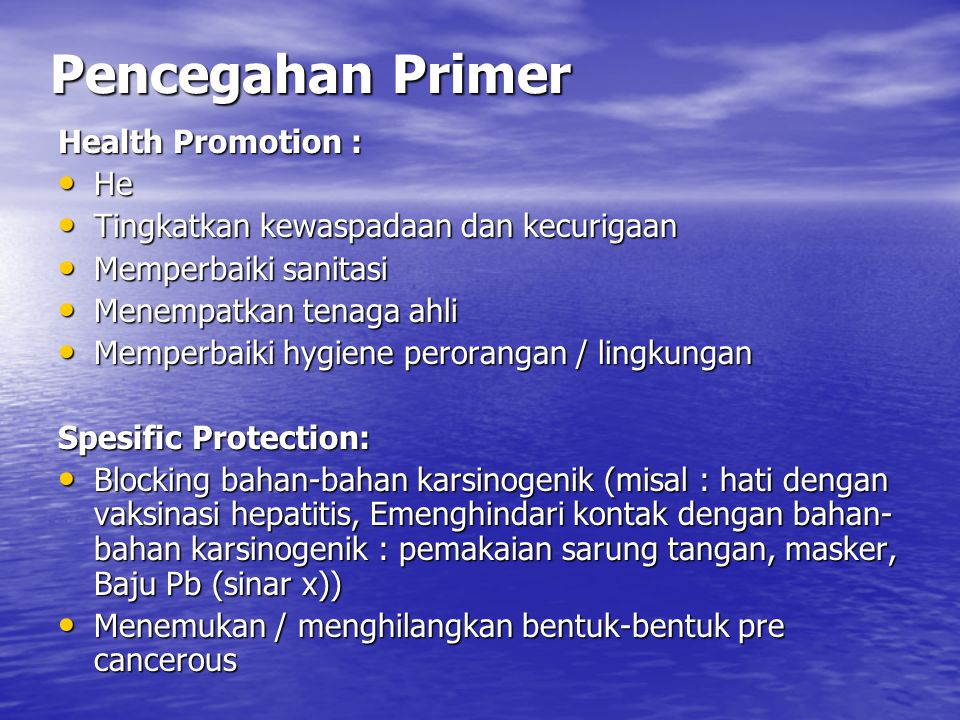 Pencegahan Primer Health Promotion : He