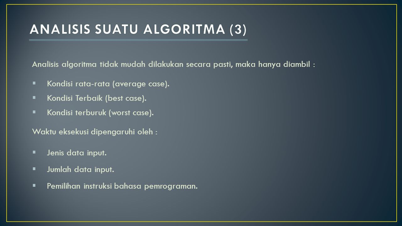 ANALISIS SUATU ALGORITMA (3)