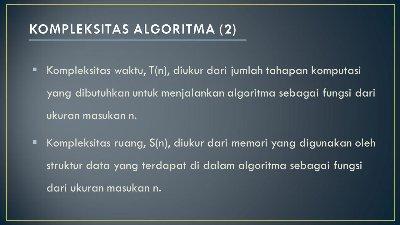 KOMPLEKSITAS ALGORITMA (2)