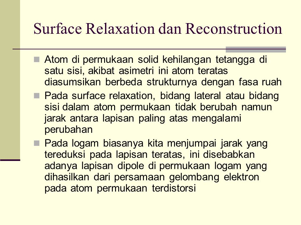 Surface Relaxation dan Reconstruction