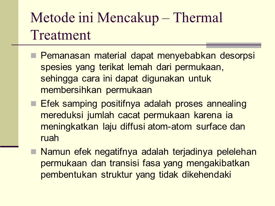 Metode ini Mencakup – Thermal Treatment