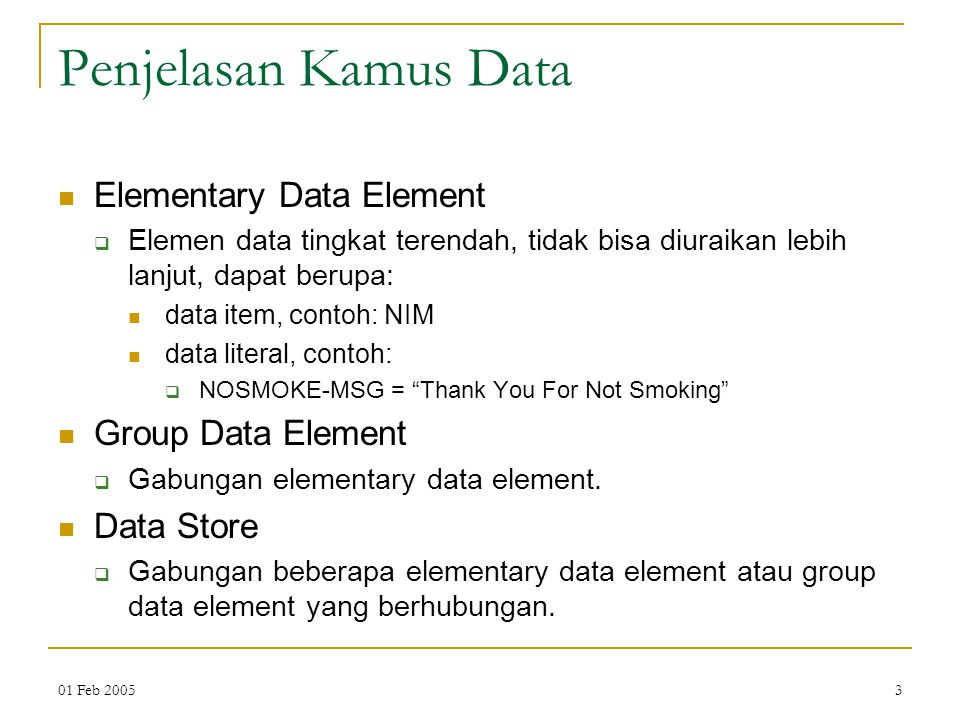 Penjelasan Kamus Data Elementary Data Element Group Data Element