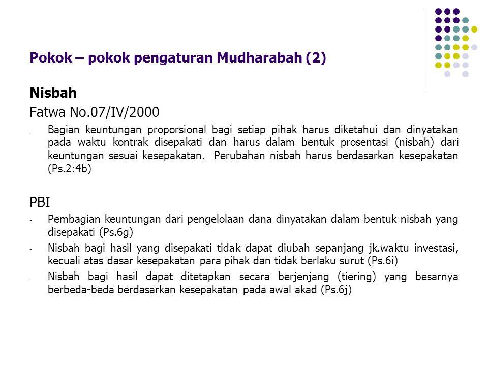 Pokok – pokok pengaturan Mudharabah (2)