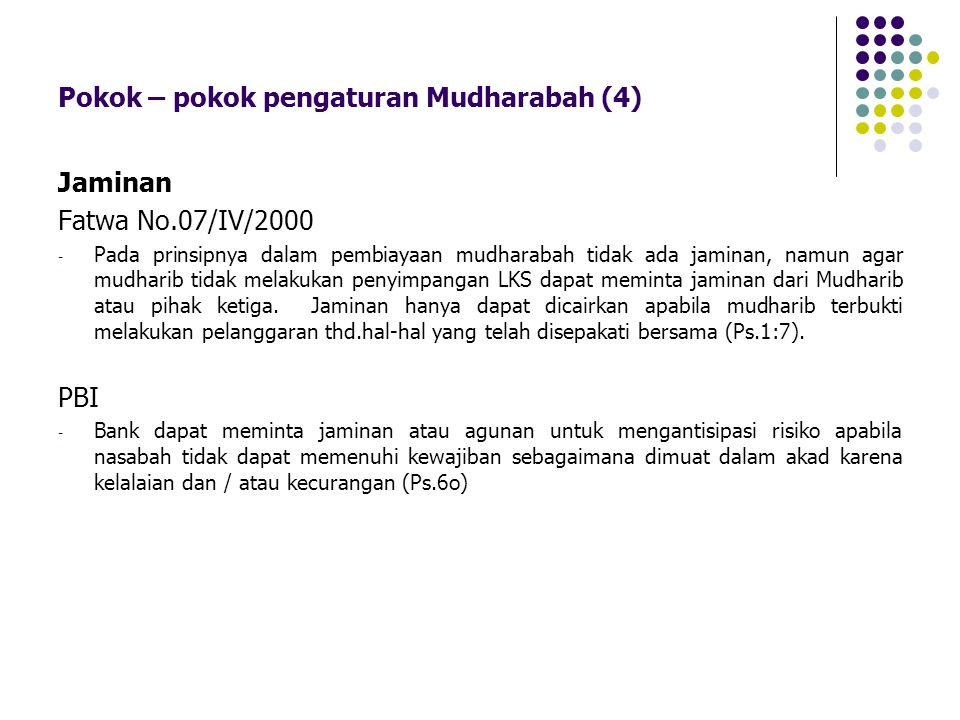 Pokok – pokok pengaturan Mudharabah (4)