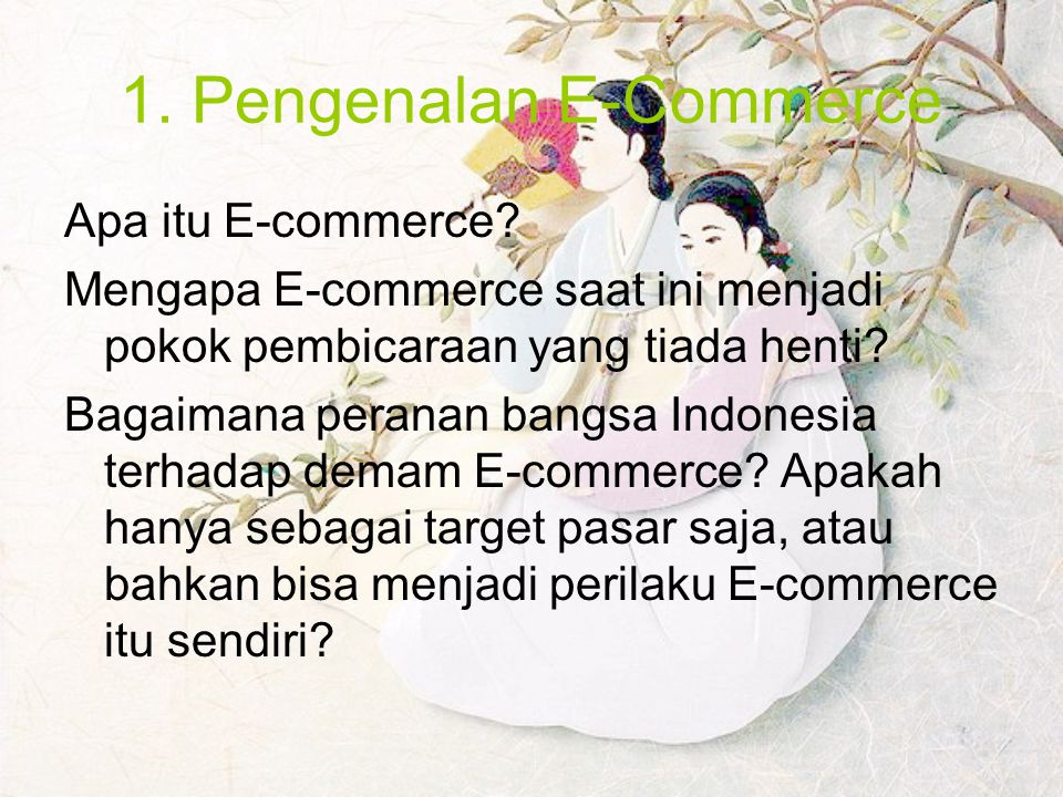 1. Pengenalan E-Commerce